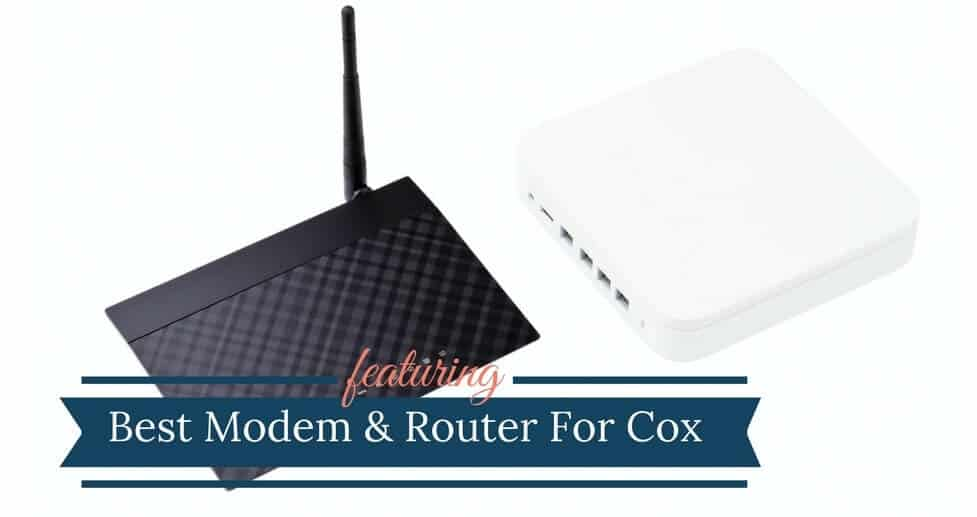 Best Modem Router For Cox