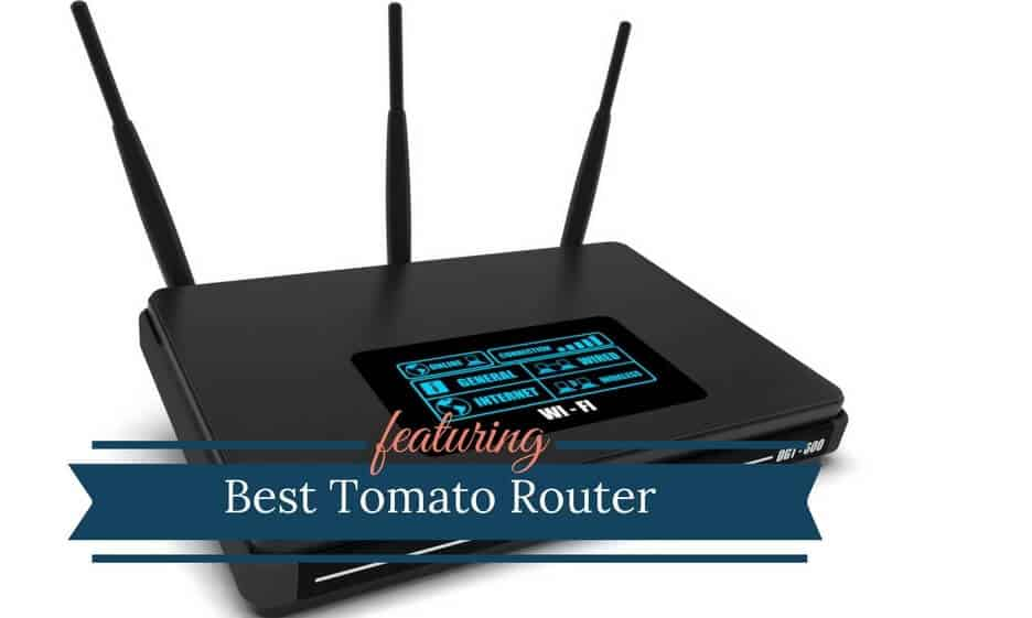 Best Router For Tomato Firmware