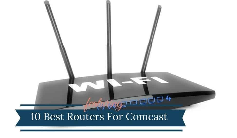 Best Router For Comcast Xfinity Compatible Routers 2020