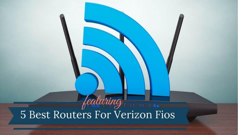 Best Router For Verizon Fios Internet