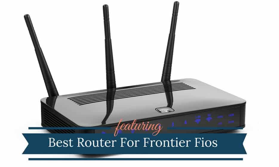 Best Router For Frontier FiOS 2019 | Frontier Compatible DSL