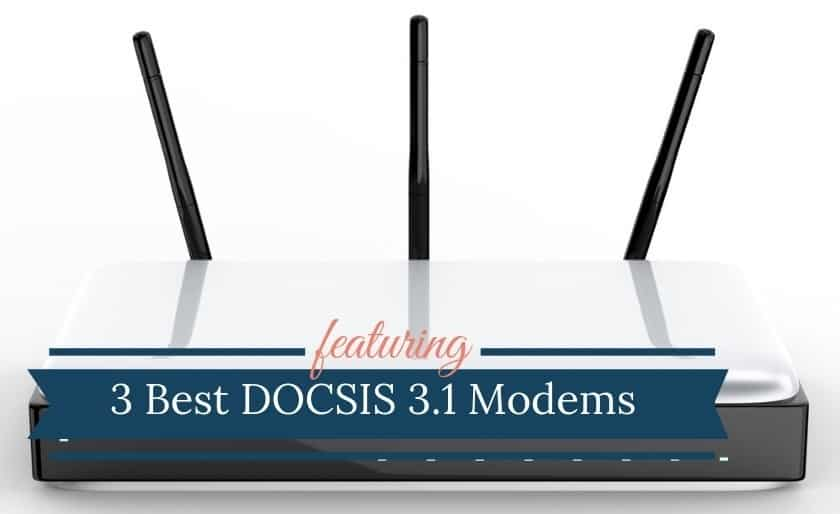 Best Gigabit DOCSIS 3.1 Modem
