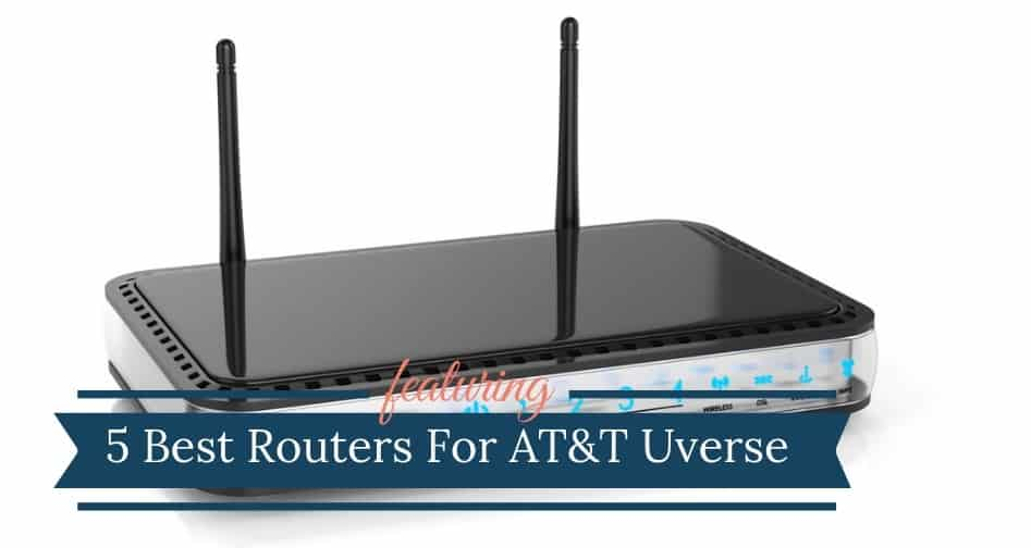 Best Router For ATT Uverse