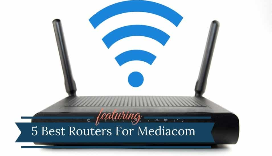 Best Router For Mediacom Internet
