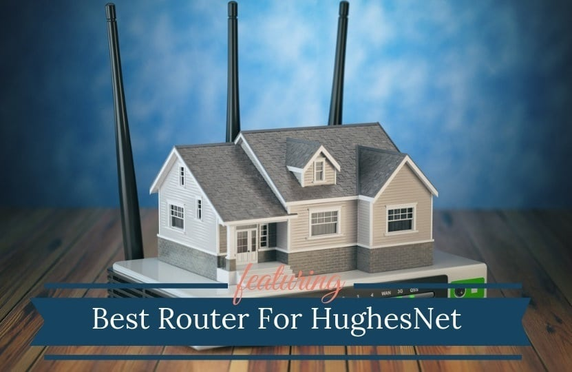 Best Wireless Router For HughesNet Satellite Internet