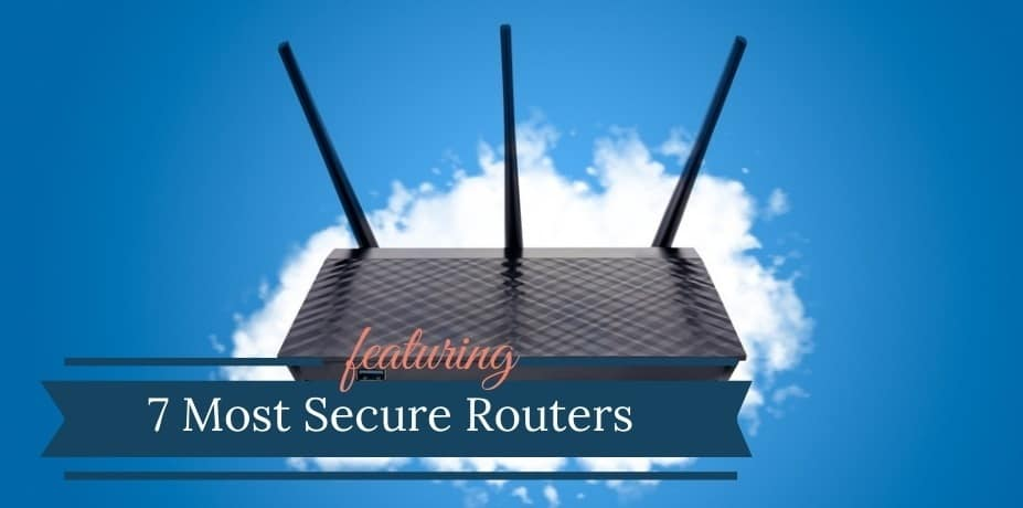 Most Secure Router