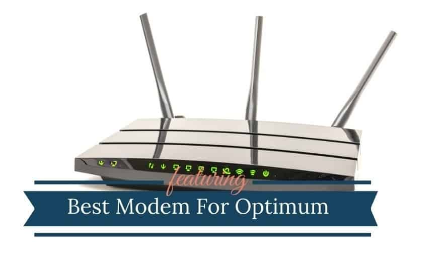 Best Modem For Optimum